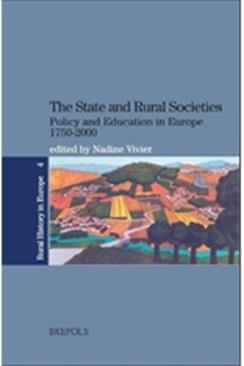 The State and Rural Societies. Policy and Education in Europe 1750-2000