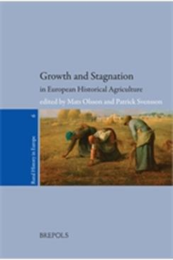 Growth and Stagnation in European Historical Agriculture